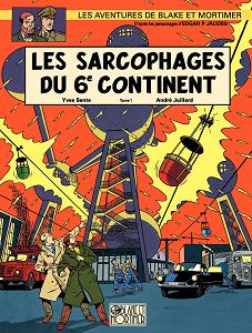 Blake & Mortimer - Tome 16 - Les Sarcophages du 6e Continent 1