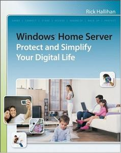 Windows Home Server: Protect and Simplify your Digital Life (Repost)