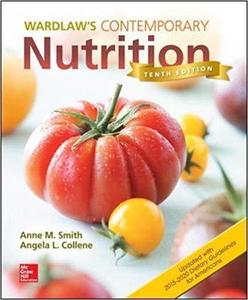 Wardlaws Contemporary Nutrition Updated with 2015 2020 Dietary Guidelines for Americans [Repost]