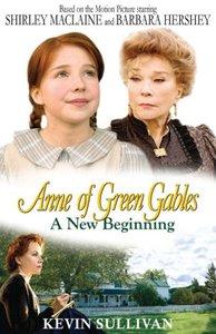 "Энн из поместья ""Зеленые Крыши"": Новое начало / Anne of Green Gables: A New Beginning (2008, DVD9 + DVDRip MVO Rus + Eng)"
