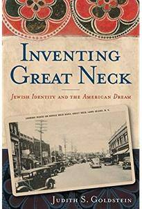 Inventing Great Neck: Jewish Identity and the American Dream