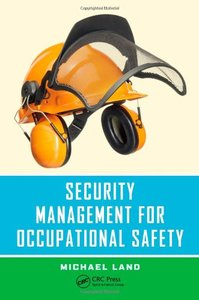 Security Management for Occupational Safety (repost)