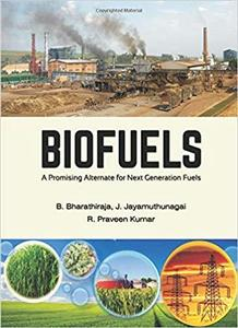 BIOFUELS: A Promising Alternate for Next Generation Fuels