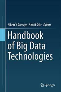 Handbook of Big Data Technologies [Repost]