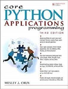 Core Python Applications Programming (Core Series) [Repost]