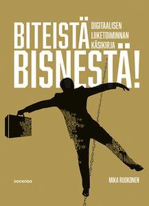 «Biteistä bisnestä» by Mika Ruokonen