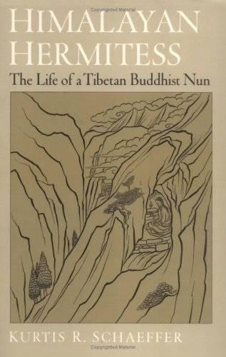 Himalayan Hermitess: The Life of a Tibetan Buddhist Nun [Repost]