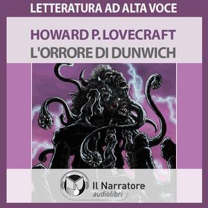 «L'orrore di Dunwich» by Lovecraft P. Howard