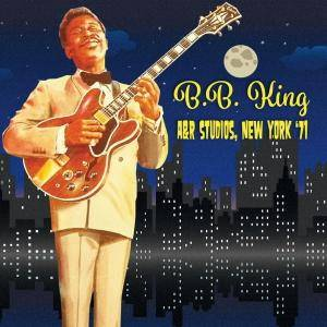 B.B. King - Live At The A&R Studios, New York '71 (2017)