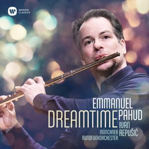 Emmanuel Pahud, Ivan Repusic & Munich Radio Orchestra - Dreamtime (2019)