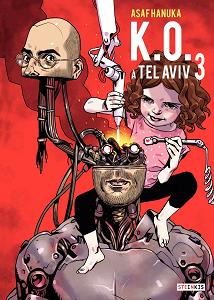 K O a Tel Aviv - Tome 3