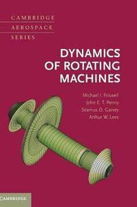 Dynamics of Rotating Machines (repost)