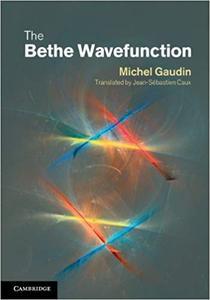 The Bethe Wavefunction