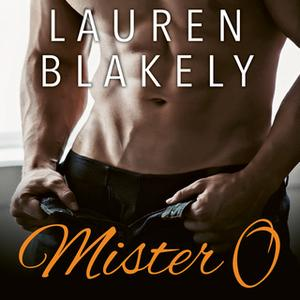 «Mister O» by Lauren Blakely