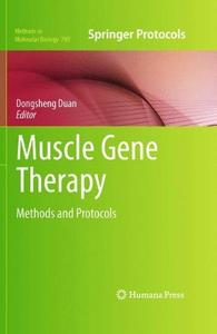 Muscle Gene Therapy: Methods and Protocols (Repost)