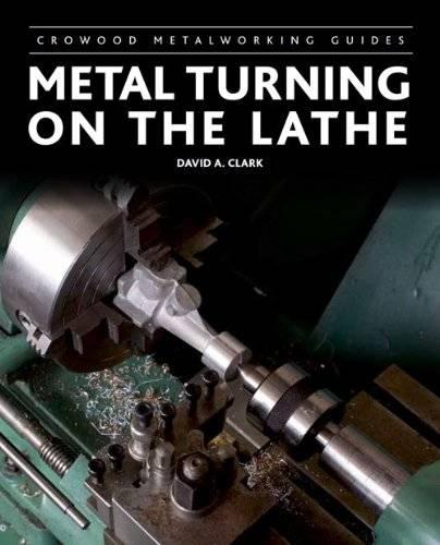 Metal Turning on the Lathe