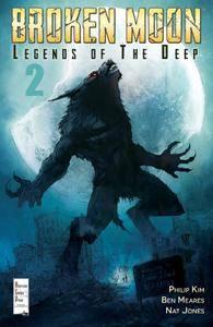 Broken Moon - Legends of the Deep 002 (2016)