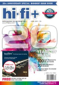 Hi-Fi+ - Issue 170 - 20th Anniversary - April 2019