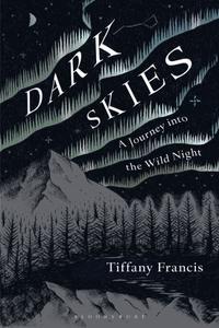 Dark Skies: A Journey into the Wild Night