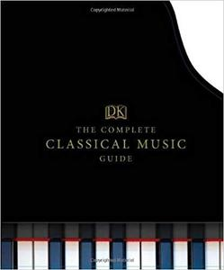 The Complete Classical Music Guide [Repost]