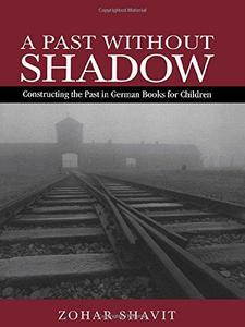 A Past Without Shadow (Children's Literature and Culture)