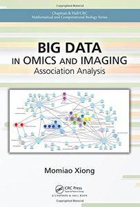 Big Data in Omics and Imaging: Association Analysis (Chapman & Hall/CRC Mathematical and Computational Biology)