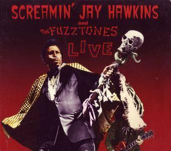 Screamin' Jay Hawkins and The Fuzztones - Live (2015)