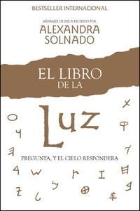 «El libro de la luz» by Alexandra Solnado