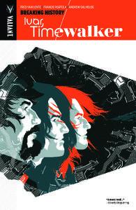 Valiant-Ivar Timewalker Vol 02 Breaking History 2015 Retail Comic eBook