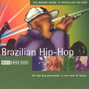 VA - The Rough Guide To Brazilian Hip-Hop (2004) {Music Rough Guide/World Music Network}