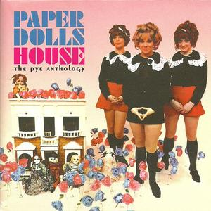 Paper Dolls ‎– Paper Dolls House: The Pye Anthology (2001)