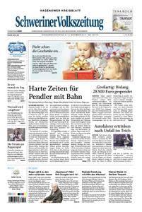 Schweriner Volkszeitung Hagenower Kreisblatt - 09. Dezember 2017