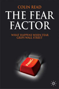 The Fear Factor: What Happens When Fear Grips Wall Street