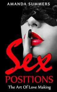 Sex Postions: The Art Of Love Making