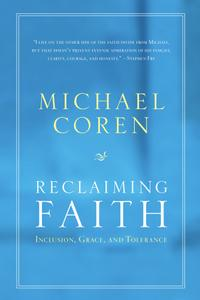 Reclaiming Faith: Inclusion, Grace, and Tolerance