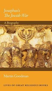 Josephus's The Jewish War by Martin Goodman