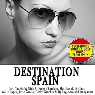 VA - Destination Spain (Unmixed Tracks) (2009)