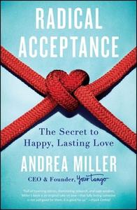 «Radical Acceptance» by Andrea Miller