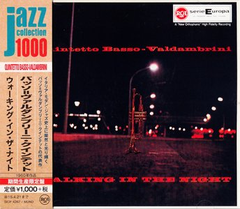 Quintetto Basso-Valdambrini - Walking In The Night (1960) {2014 Japan Jazz Collection 1000 Columbia-RCA Series SICP 4267}