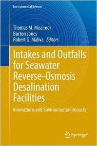 Intakes and Outfalls for Seawater Reverse-Osmosis Desalination Facilities: Innovations and Environmental Impacts