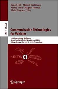 Communication Technologies for Vehicles: 14th International Workshop, Nets4Cars/Nets4Trains/Nets4Aircraft 2019, Colmar,