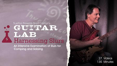 Brad Carlton's Guitar Lab: Harnessing Slurs