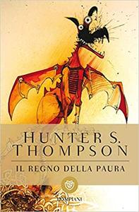 Il regno della paura - Hunter S. Thompson