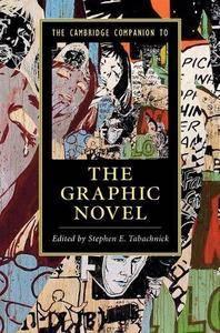 The Cambridge Companion to the Graphic Novel (Cambridge Companions to Literature)