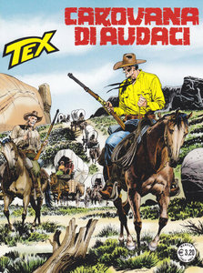 Tex Willer N.662 - Carovana di Audaci (Dicembre 2015)
