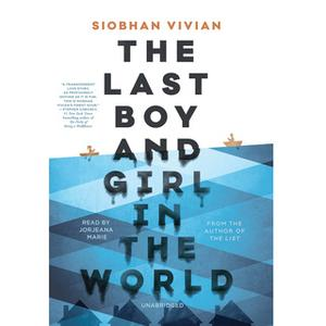 «The Last Boy and Girl in the World» by Siobhan Vivian