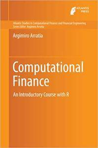 Computational Finance: An Introductory Course with R (Repost)