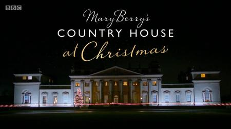 BBC - Mary Berry's Country House at Christmas (2018)