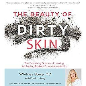 The Beauty of Dirty Skin [Audiobook]
