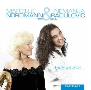 Marielle Nordmann & Nemanja Radulovic - Apres un reve (2012)